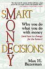 Smart Money Decisions: Why You Do What You Do With