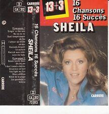 K 7 AUDIO (TAPE) SHEILA *16 CHANSONS 16 SUCCES*
