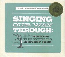 ALASTAIR MOOCK & FRIENDS - Singing Our Way Through (2013 CD) - NEW