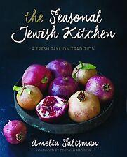 The Seasonal Jewish Kitchen: A Fresh Take on Tradition [Hardcover] [Aug 18, 2...