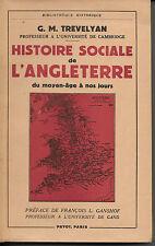Trevelyan, Histoire sociale de l'Angleterre du Moyen-Age à nos jours, Payot 1949