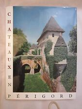 J. SECRET : Chateaux en Périgord - Etat neuf - 1963 - Dordogne