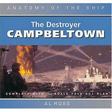 The Destroyer Campbeltown by Al Ross (Hardback, 2004)