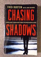 CHASING SHADOWS by FRED BURTON-PALGRAVE MACMILLAN 2011*PROOF COPY*UK POST £3.25