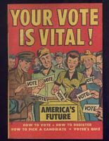 Your Vote Is Vital! Rare 1952 Vintage Promotional Voters Comic Harvey Comics 1G
