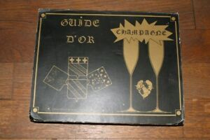 CHAMPAGNE: GUIDE D'OR 1977 / PROPRIETAIRES RECOLTANTS