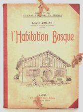 L'HABITATION BASQUE  Louis Colas Architecture régionale