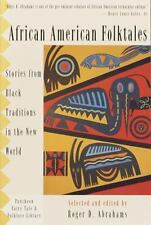 African American Folktales: Stories from Black Traditions in the New World (Pape