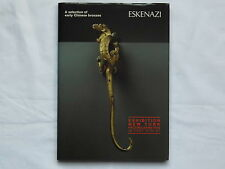 Eskenazi Hard Bound Catalogue 2006 - A Selection of Early Chinese Bronzes