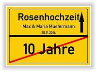 Rosenhochzeit Ortsschild - Schild - Hochzeitstag 10 Jahre - Geschenk Jubiläum