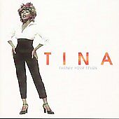 Twenty Four Seven by Tina Turner (CD 1999