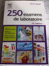 250 examens de laboratoire de René Caquet, Elsevier Masson, 9782294744587