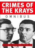 """Crimes Of The Krays Omnibus: """"Murder Without Conviction: Inside the World of ."""