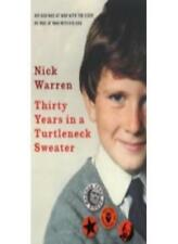 Thirty Years in a Turtleneck Sweater By Nick Warren. 9780091933845