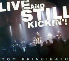 Tom Principato - Live And Still Kickin'! (NEW CD+DVD)