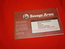 Savage Arms bolt action rifles, shotguns and hand guns Instruction Manual
