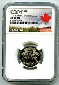 2017 CANADA 25 CENT NGC MS68 DPL PROOF LIKE STANLEY CUP QUARTER FIRST RELEASES