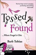 Tossed & Found: Where Frugal is Chic