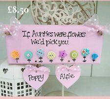 Shabby wooden 'If Aunties were flowers' button sign plaque personalised gift