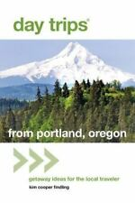 Day Trips® from Portland, Oregon: Getaway Ideas for the Local Traveler-ExLibrary