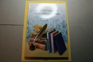 """libro,""""STORIE di FRANCOBOLLI la LETTERATURA ITALIANA nuovo"""