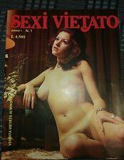 RIVISTA EROTICA VINTAGE SEXI VIETATO  1978 ANNO 1 N. 1. NO LE ORE. NO MEN. RARO.