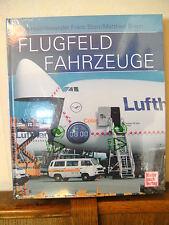 FLUGFELDFAHRZEUGE von Alexander F. Storz, Klaus Holl, Matthias Braun