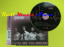 CD Singolo SILVER SUN i'll see you around CD2 1998 uk POLYDOR no lp mc dvd(S13)