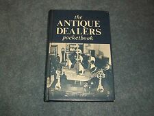The Antique Dealers Pocketbook 3rd Edition 1973