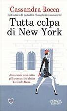 Tutta colpa di New York (Italian) by Cassandra Rocca