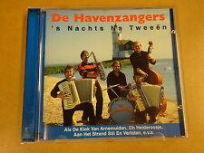 CD / DE HAVENZANGERS - ' NACHTS NA TWEEEN