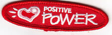"""POSITIVE POWER"" -  WORDS - LOVE - KINDNESS - Iron On Embroidered Patch"