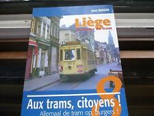 Revue, Liège au temps du tram (no sncb)