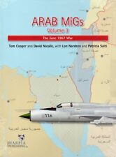 Arab MiGs Volume 3, The 1967 War - Harpia Publishing - New