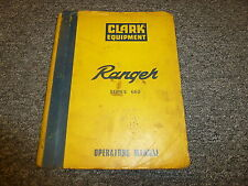 Clark Ranger 660 Series Cable Skidder Tractor Owner Operator Maintenance Manual