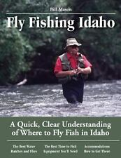Fly Fishing Idaho: A Quick, Clear Understanding of Where to Fly Fish in Idaho -