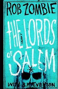 Zombie, Rob/ Evenson, B. K....-The Lords Of Salem (US IMPORT) BOOK NEW