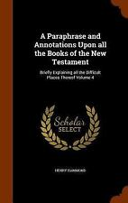 A Paraphrase and Annotations upon All the Books of the New Testament :...
