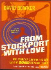 From Stockport with Love,David Bowker