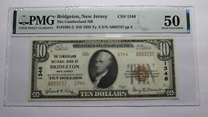 $10 1929 Bridgeton New Jersey NJ National Currency Bank Note Bill #1346 AU50 PMG
