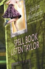 The Spell Book of Listen Taylor : And the Secrets of the Family Zing by...