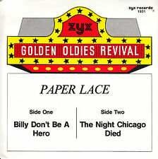 PAPER LACE  Billy, Don't Be A Hero & The Night Chicago Died  SOLID SLEEVE 45 NEW
