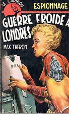 LE CARIBOU ESPIONNAGE 66 GUERRE FROIDE A LONDRES 1964