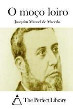 O Moço Loiro by Joaquim Manuel de Macedo (2015, Paperback)