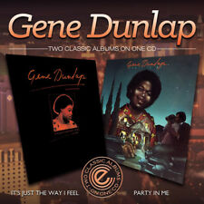 Gene Dunlap : It's Just the Way I Feel/Party in Me CD (2014) ***NEW***