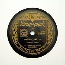 """ART hodes & LA SUA ORCHESTRA """"INDIANA/fai felice"""" (e +) Brunswick 03452 RPM [78]"""