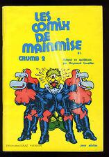 COMIX DE MAINMISE (Les) CRUMB 2 Robert Crumb Ed. des EGRAZ-YVERDON 1974