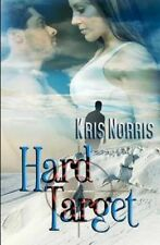 Hard Target by Kris Norris (Paperback / softback)