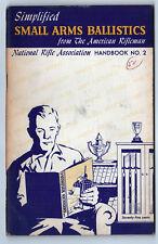 1950 SIMPLIFIED SMALL ARMS BALLISTICS Lister NRA HANDBOOK Firearms GUNS Gun