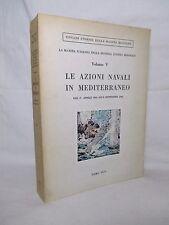 MARINA MILITARE - Le azioni navali in Mediterraneo ( vol. V ) - 1970 Militaria